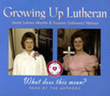 Growing Up Lutheran Sound Version
